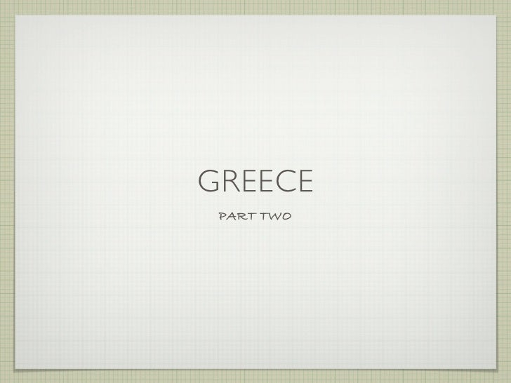 GREECE  PART TWO