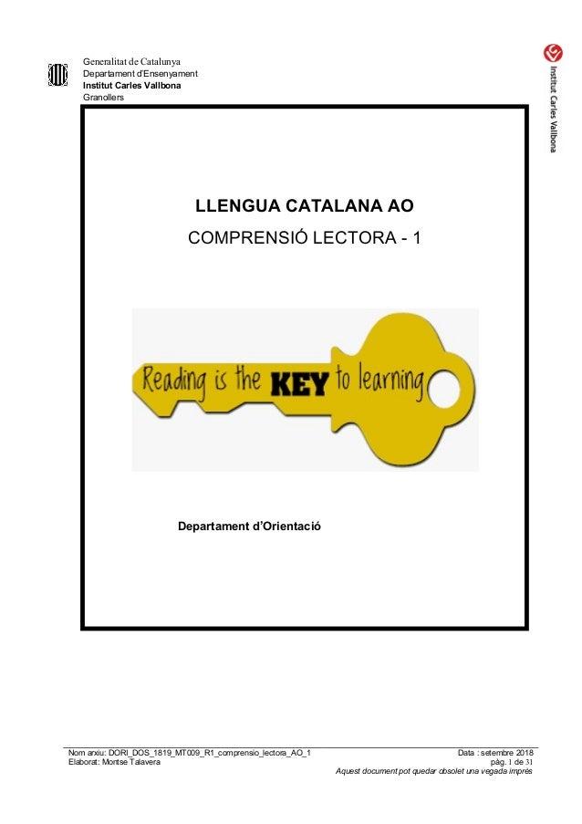 Generalitat de Catalunya Departament d'Ensenyament Institut Carles Vallbona Granollers LLENGUA CATALANA AO COMPRENSIÓ LECT...