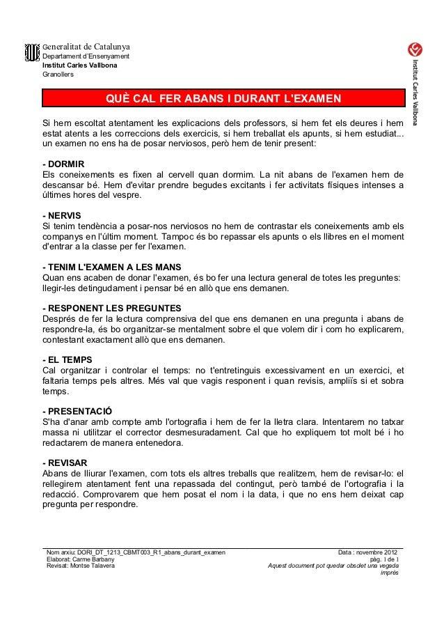 Generalitat de CatalunyaDepartament d'EnsenyamentInstitut Carles VallbonaGranollers                  QUÈ CAL FER ABANS I D...