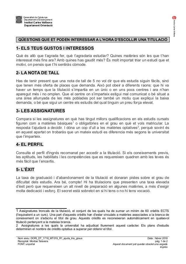 Generalitat de Catalunya Departament d'Ensenyament Institut Carles Vallbona Departament Orientació QÜESTIONS QUE ET PODEN ...