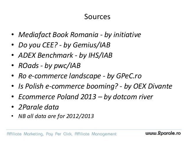 Affiliate profile, behavior, traffic sources Romania, 2013