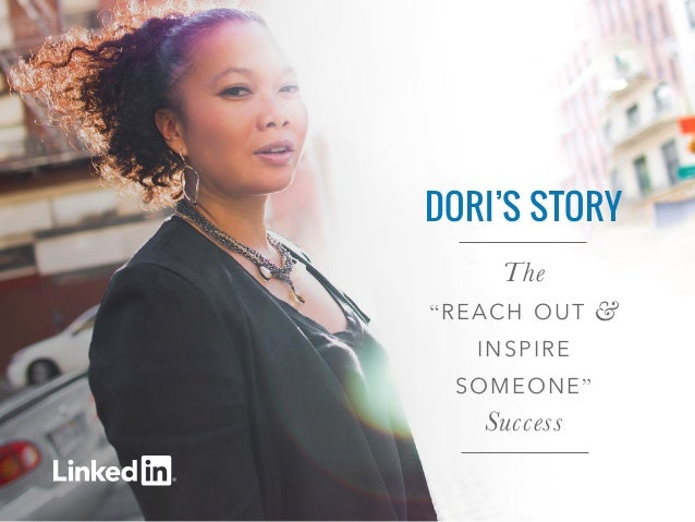 "DORI'S STORY  The  ""REACH OUT &  INSPIRE  SOMEONE""  Success"