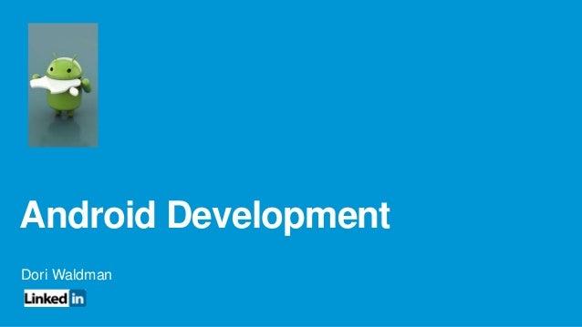 Android Development Dori Waldman