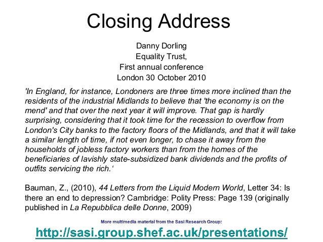 Closing Address Danny Dorling Equality Trust, First annual conference London 30 October 2010 'In England, for instance, Lo...