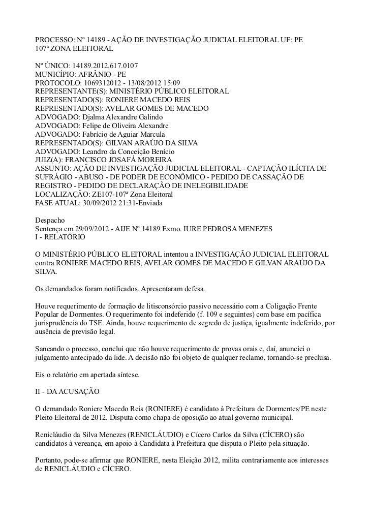 PROCESSO: Nº 14189 - AÇÃO DE INVESTIGAÇÃO JUDICIAL ELEITORAL UF: PE107ª ZONA ELEITORALNº ÚNICO: 14189.2012.617.0107MUNICÍP...