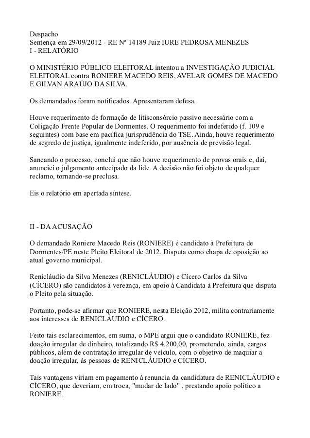 DespachoSentença em 29/09/2012 - RE Nº 14189 Juiz IURE PEDROSA MENEZESI - RELATÓRIOO MINISTÉRIO PÚBLICO ELEITORAL intentou...