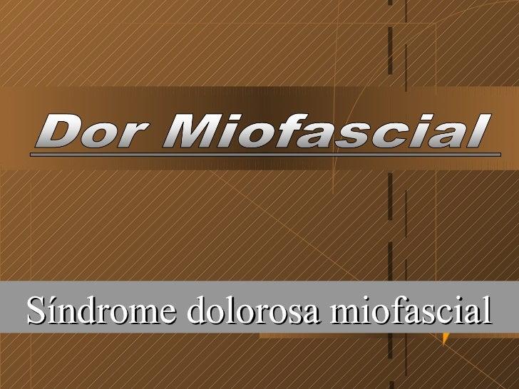 25/05/11 Síndrome dolorosa miofascial