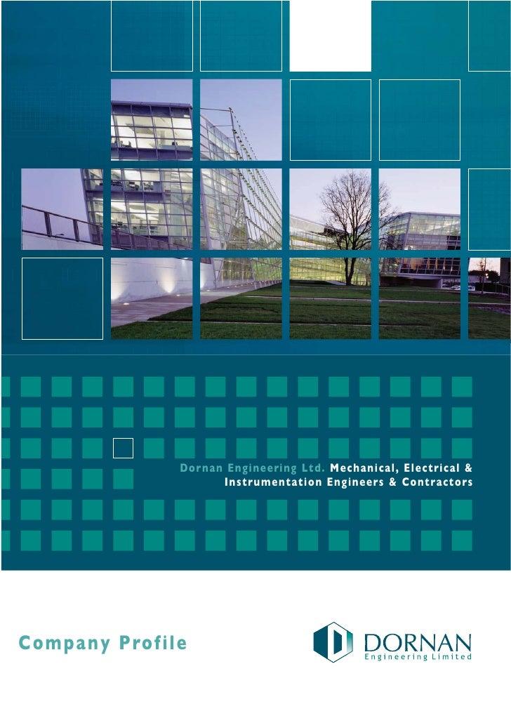 Dorna n Engineering Ltd. Mecha nical, Electrical &                       Instrumentation Engineers & Contractors     Compa...