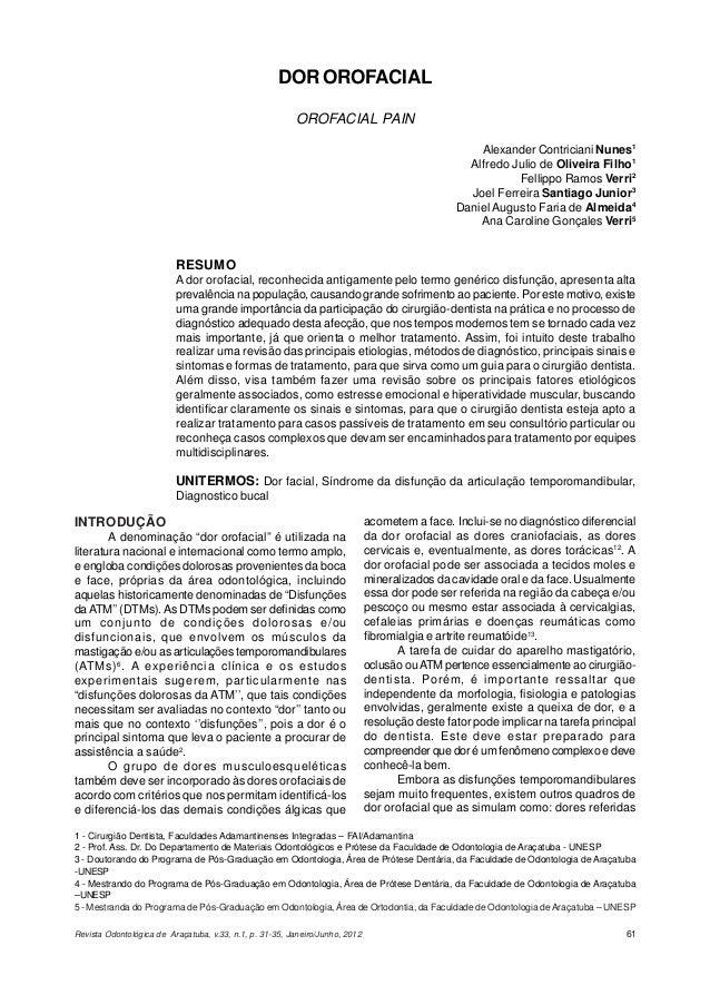 Revista Odontológica de Araçatuba, v.33, n.1, p. 31-35, Janeiro/Junho, 2012 61 DOR OROFACIAL OROFACIAL PAIN Alexander Cont...