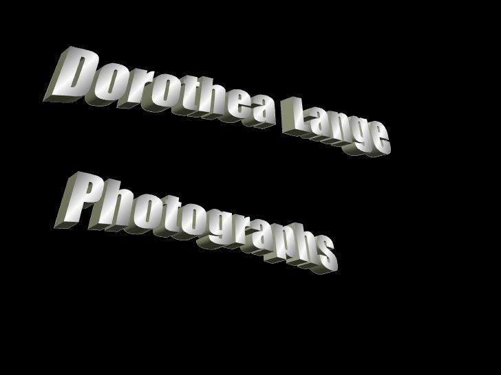 Dorothea  Lange Photographs