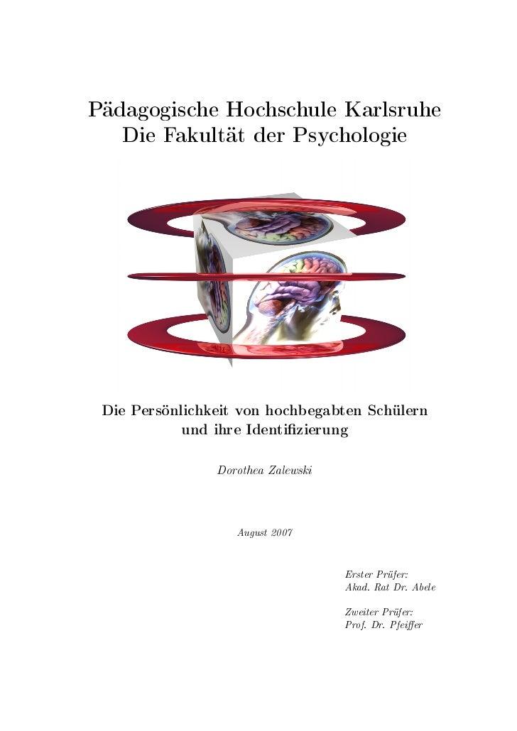 Pädagogische Hochschule Karlsruhe    Die Fakultät der Psychologie      Die Persönlichkeit von hochbegabten Schülern       ...