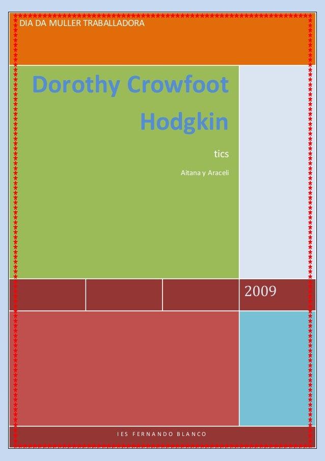 DIA DA MULLER TRABALLADORA 2009 Dorothy Crowfoot Hodgkin tics Aitana y Araceli I E S F E R N A N D O B L A N C O