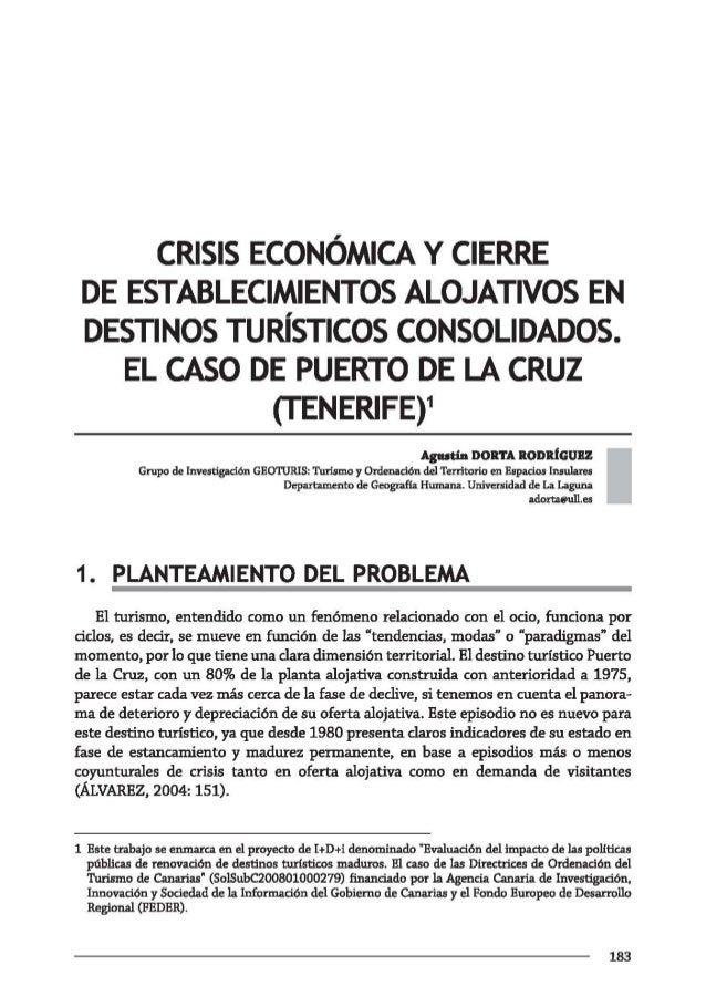 CRISIS ECONÓMICA Y CIERRE DE ESTABLECIMIENTOS ALOJATIVOS EN DESTINOS TURíSTICOS CONSOLIDADOS.    EL CASO DE PUERTO DE LA C...