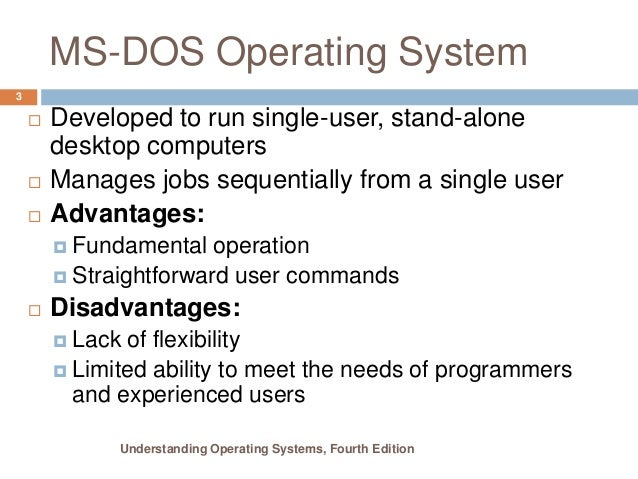 advantages and disadvantages of ms dos