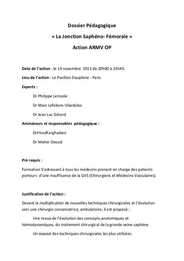 Dossier Pédagogique « La Jonction Saphéno- Fémorale » Action ARMV OP  Date de l'action : le 14 novembre 2013 de 20h00 à 23...