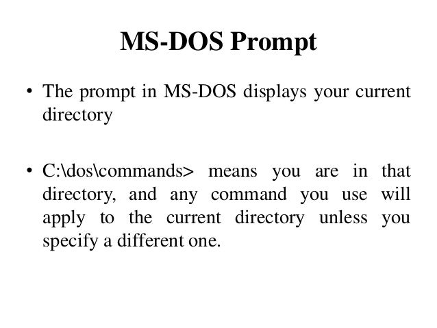MS Dos command