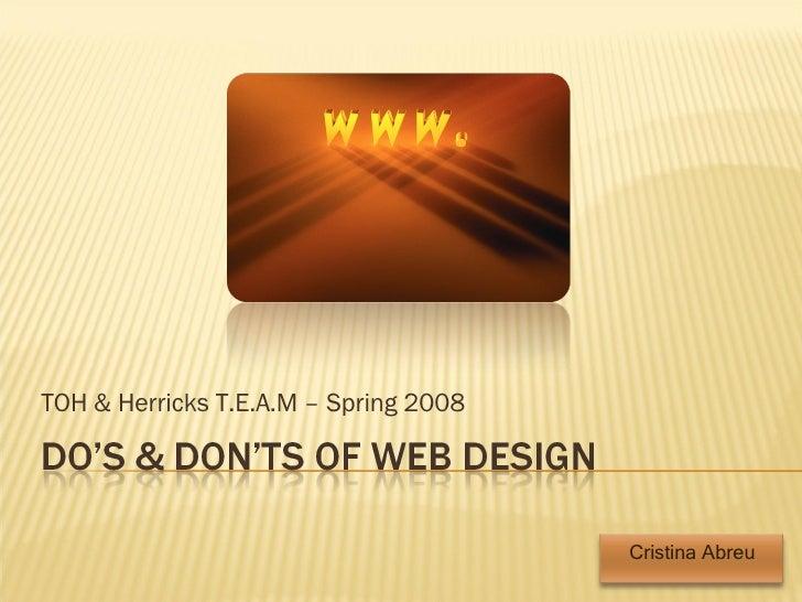 TOH & Herricks T.E.A.M – Spring 2008 Cristina Abreu