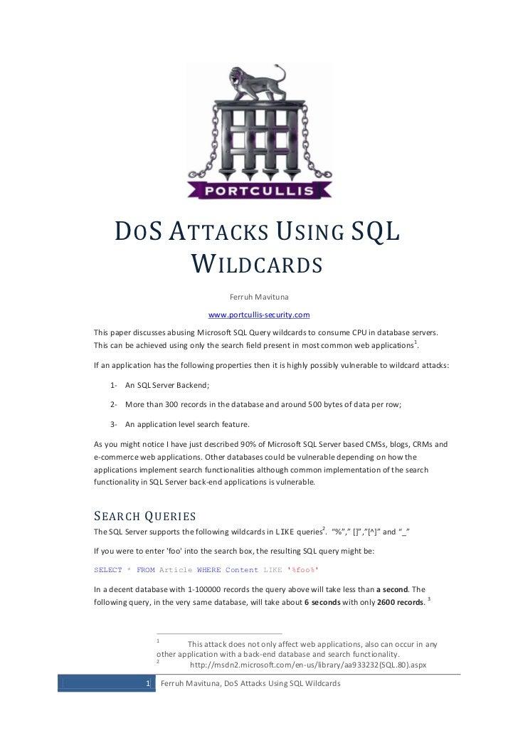 DO S A TTACKS USING SQL             W ILDCARDS                                          Ferruh Mavituna                   ...