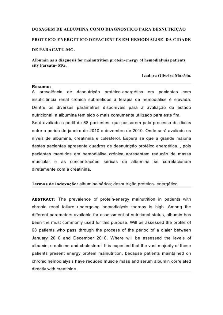 DOSAGEM DE ALBUMINA COMO DIAGNOSTICO PARA DESNUTRIÇÃO  PROTEICO-ENERGETICO DEPACIENTES EM HEMODIALISE DA CIDADE  DE PARACA...