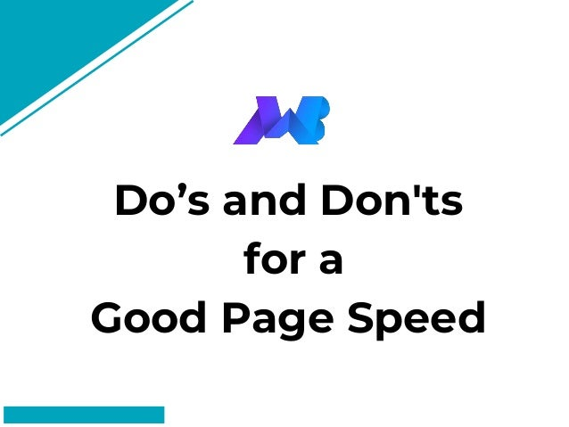 Do's and Don'ts for a Good Page Speed #FF8F73