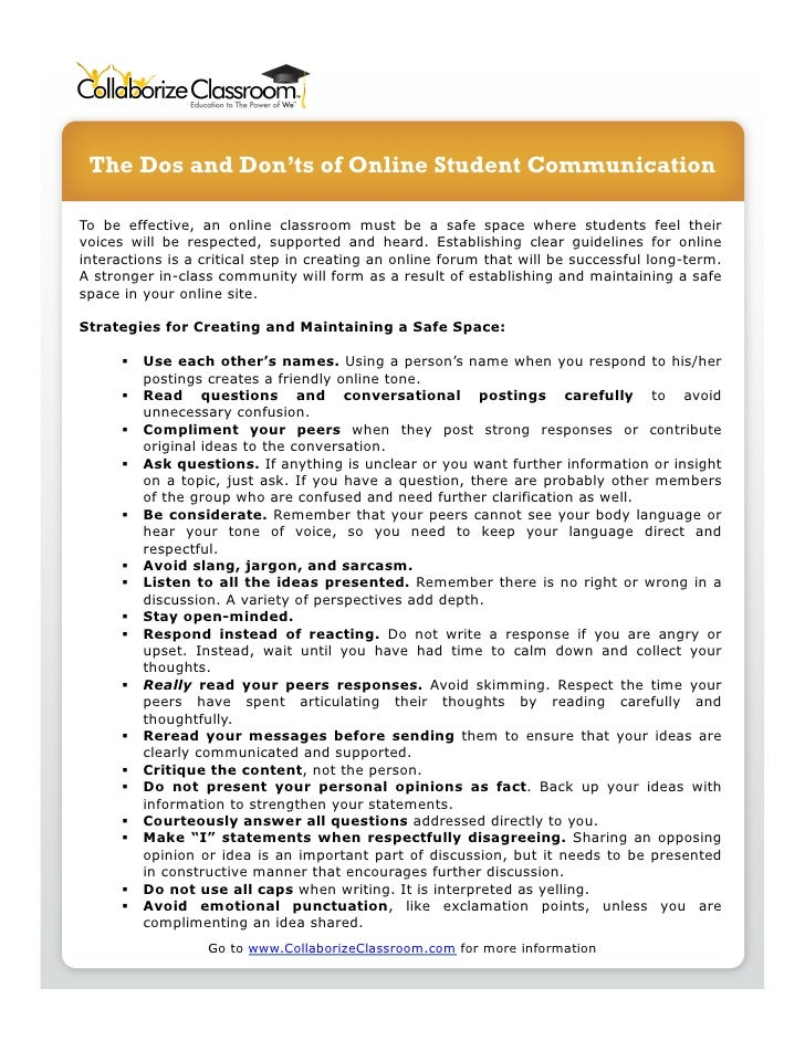 The Dos and Don'ts of Online Student CommunicationTo be effective, an online classroom must be a safe space where students...