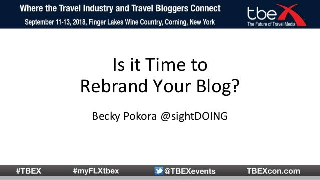 Is it Time to Rebrand Your Blog? Becky Pokora @sightDOING