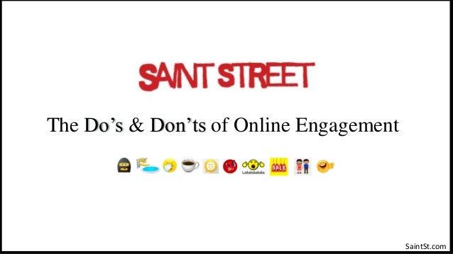 The Do's & Don'ts of Online Engagement SaintSt.com
