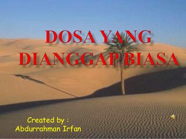 Created by : Abdurrahman Irfan