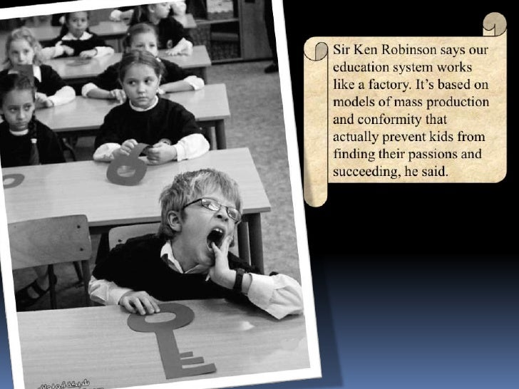 how schools kills creativity Sir ken robinson: how do schools kill creativity sir ken robinson makes a case for creating an education system that nurtures — rather than stifles.