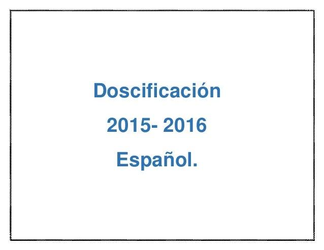 Doscificación 2015- 2016 Español.