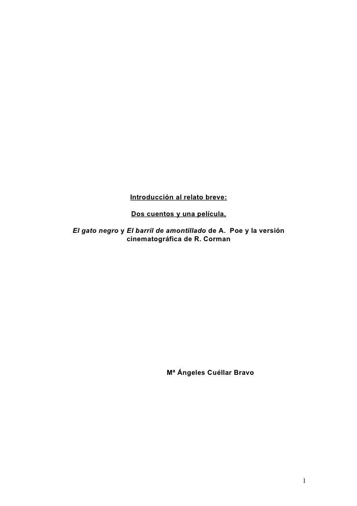 Introducción al relato breve:                   Dos cuentos y una película,  El gato negro y El barril de amontillado de A...