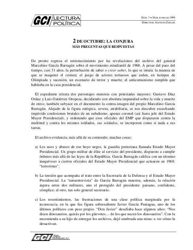 NÚM. 7 • 30 DE JUNIO DE 1999DIRECTOR: ALFONSO ZÁRATE2 DE OCTUBRE: LA CONJURAMÁS PREGUNTAS QUE RESPUESTASDe pronto regresa ...