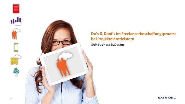 1  Do's & Dont's im Freelancerbeschaffungsprozess  bei Projektdienstleistern  SAP Business ByDesign