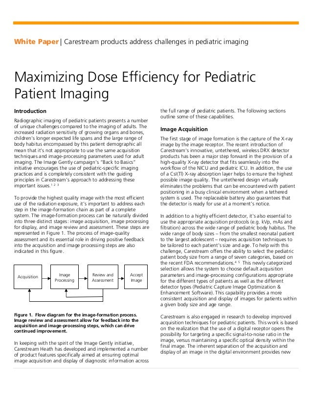 White Paper | Carestream products address challenges in pediatric imagingMaximizing Dose Efficiency for PediatricPatient I...