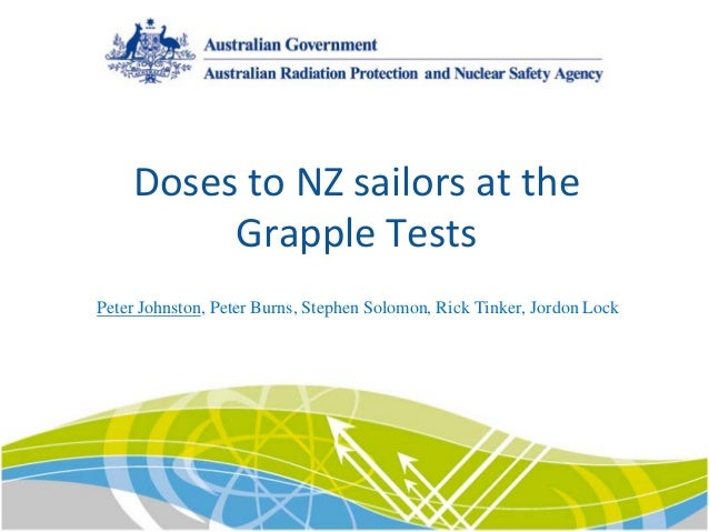 Doses to NZ sailors at the  Grapple Tests Peter Johnston, Peter Burns, Stephen Solomon, Rick Tinker, Jordon Lock