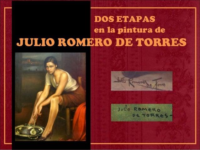 DOS ETAPAS en la pintura de JULIO ROMERO DE TORRES