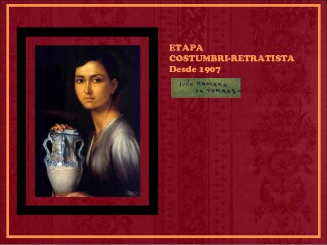 ETAPA COSTUMBRI-RETRATISTA Desde 1907