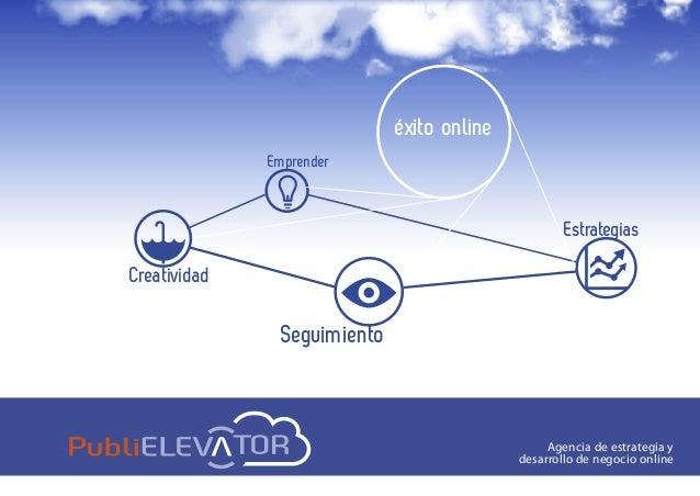 EmprenderEstrategiaséxito onlineSeguimientoCreatividadAgencia de estrategia ydesarrollo de negocio online