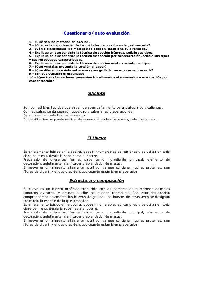 Cuestionario/ auto evaluación 1.- ¿Qué son los métodos de cocción? 2.- ¿Cual es la importancia de los métodos de cocción e...