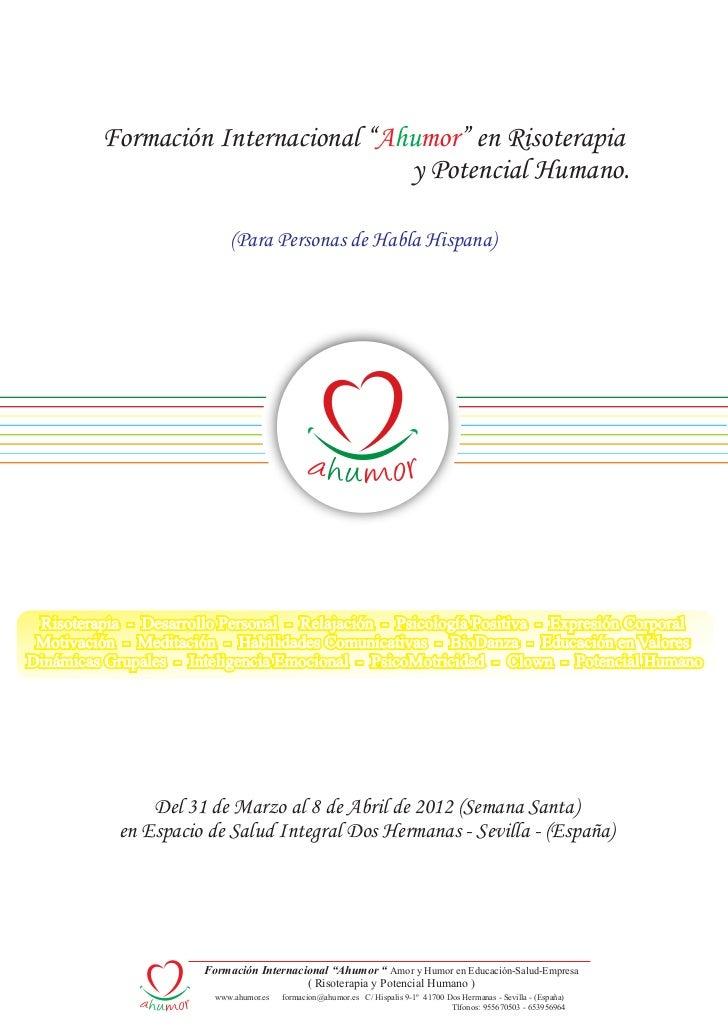 """Formación Internacional """"Ahumor"""" en Risoterapia                                    y Potencial Humano.                    ..."""