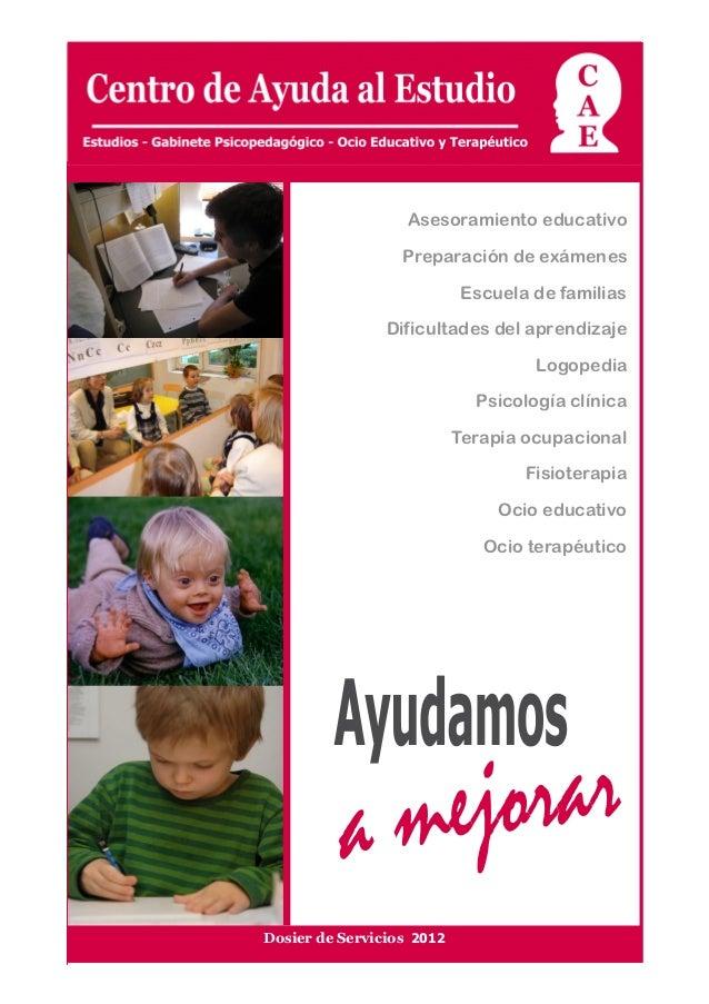 CAE - Centro de Ayuda al Estudio                                                                                       Dos...
