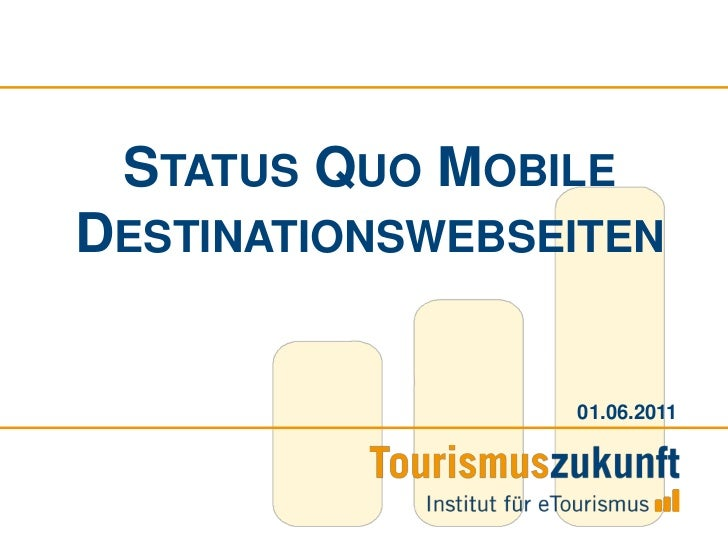 Status Quo Mobile Destinationswebseiten<br />01.06.2011<br />