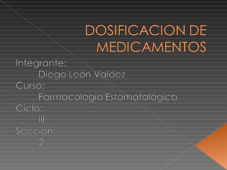 Dosificacion de medicamentos Slide 1