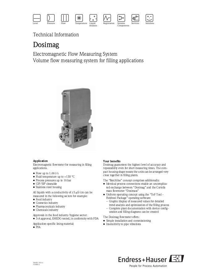 TI066D/06/en71008913Technical InformationDosimagElectromagnetic Flow Measuring SystemVolume flow measuring system for fill...