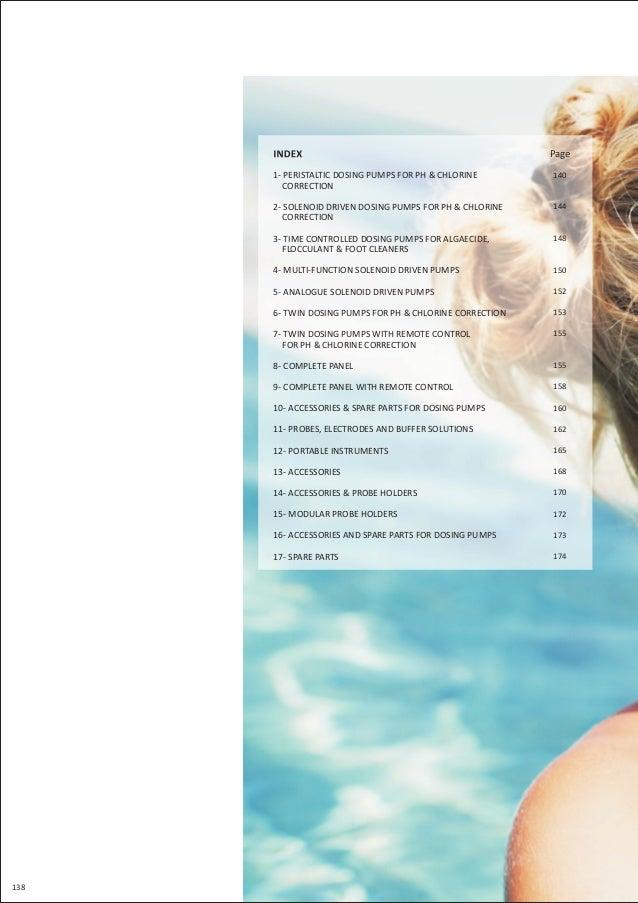 138 Page 1- PERISTALTIC DOSING PUMPS FOR PH & CHLORINE CORRECTION 2- SOLENOID DRIVEN DOSING PUMPS FOR PH & CHLORINE CORREC...