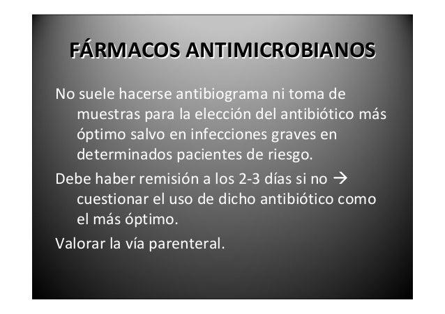 FÁRMACOSANTIMICROBIANOS                   PENICILINASßlactámico bactericida que inhibe la síntesis de   laparedb...