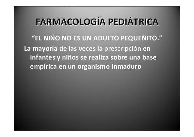 FARMACOLOGÍAPEDIÁTRICA        GRUPOSETARIOSENPEDIATRÍA1)Períodointrauterino(desdelaconcepciónal  nacimiento).2)...