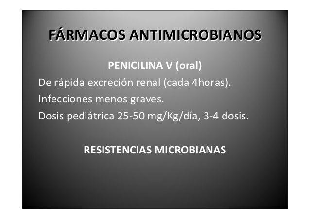 FÁRMACOSANTIMICROBIANOS  CLOXACILINA,DICLOXACILINAYFLUCLOXACILINA.Tambiénpertenecenalgrupodelaspenicilinas.Activ...