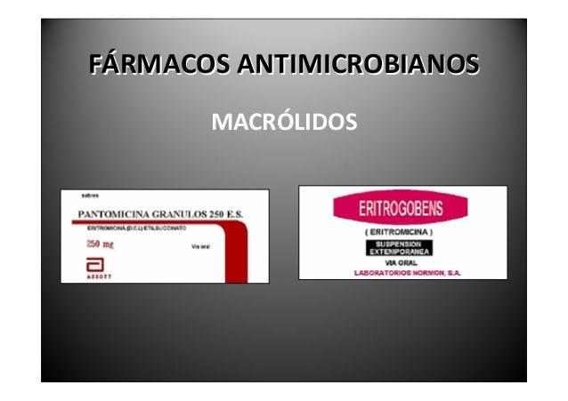 FÁRMACOSANTIMICROBIANOS                    MACRÓLIDOSLa espiramicina asociada a metronidazol es de uso    frecuent...