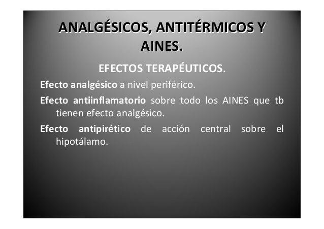 ANALGÉSICOS,ANTITÉRMICOSY               AINES.                  EFECTOSINDESEABLES   (NOCOMUNESATODOSLOSFÁRMACOS...